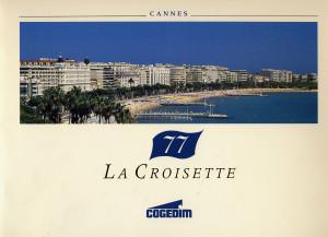 """Brochure du """"77 La Croisette"""""""