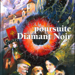 """A la poursuite du Diamant Noir"""
