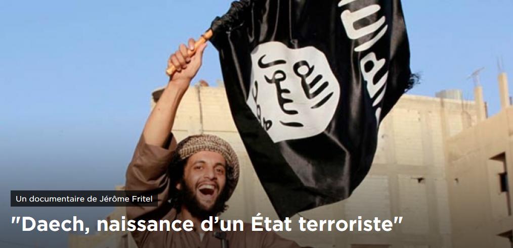 Daech naissance d'un Etat terroriste -